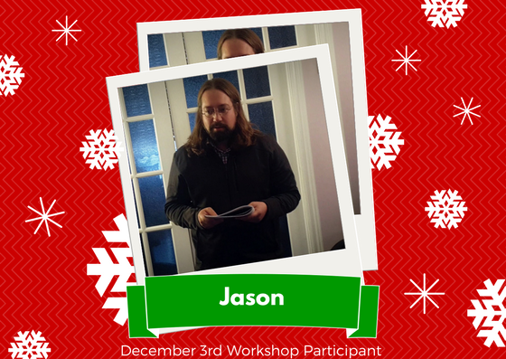 December 3rd Workshop Participant - Jason