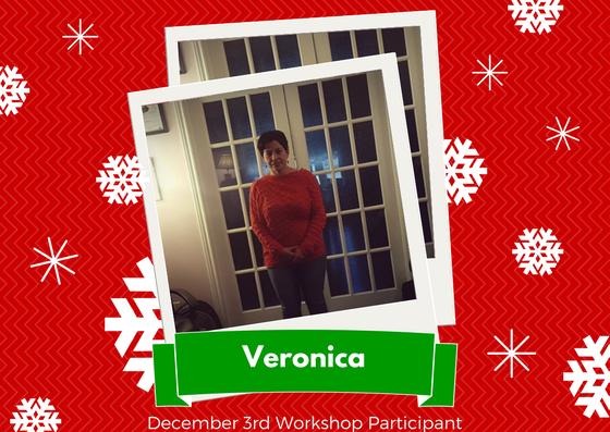 December 3rd Workshop Participant - Veronica
