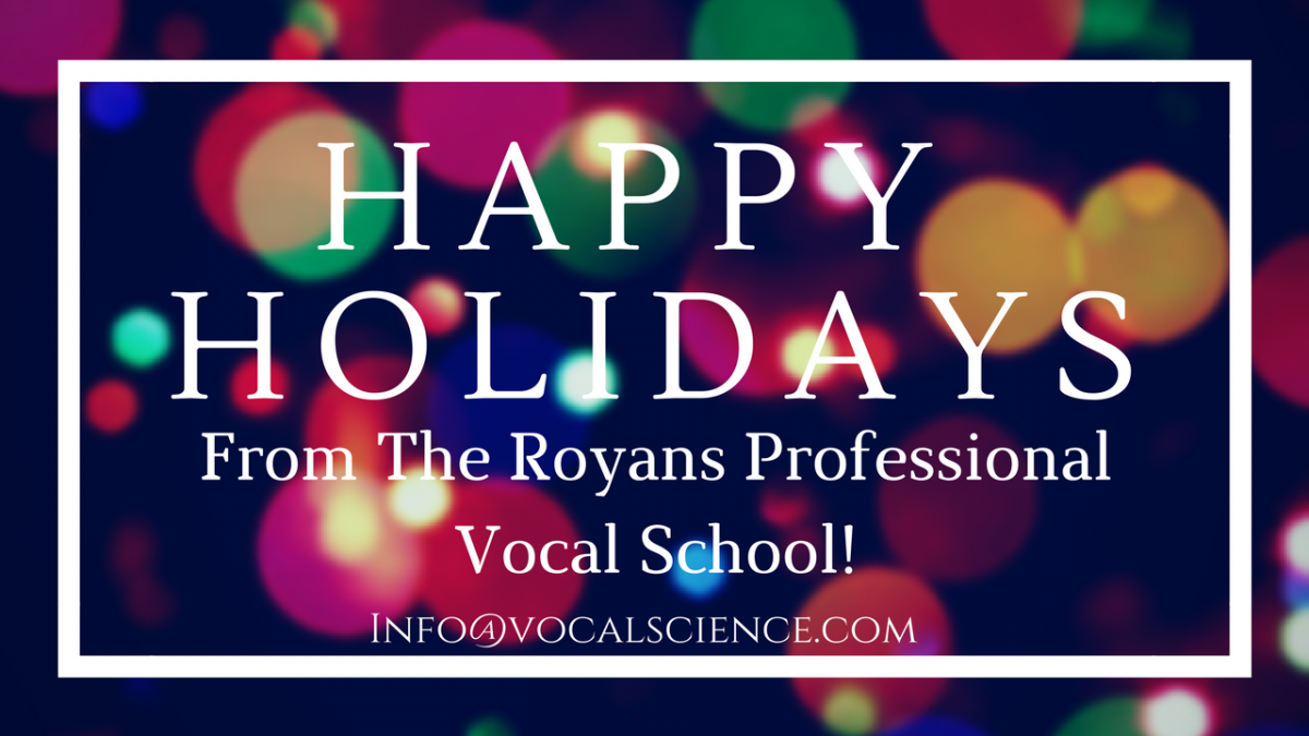 Happy Holidays - The Royans Professional Vocal School