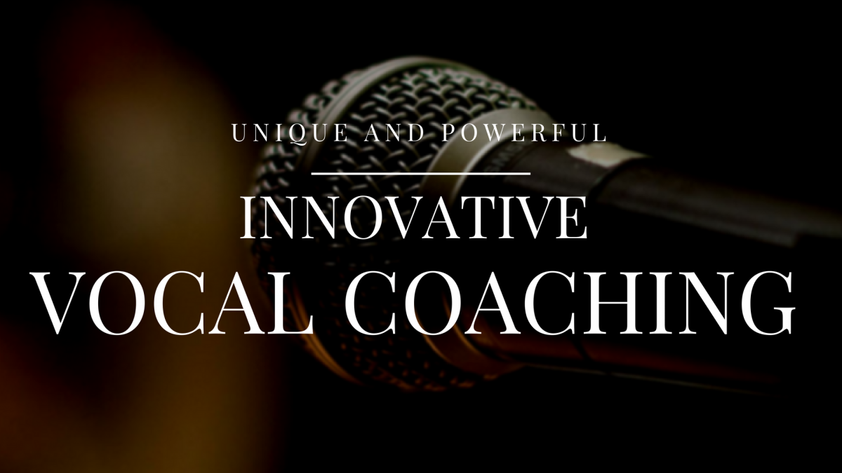 Unique and Powerful Vocal Coaching